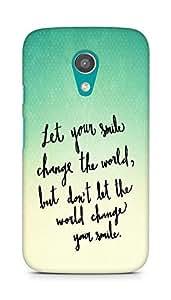 AMEZ let your smile change the world Back Cover For Motorola Moto G2
