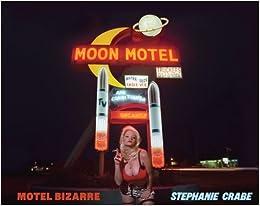 Motel Bizarre by Stephanie Crabe