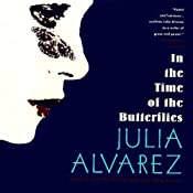 In the Time of the Butterflies | [Julia Alvarez]
