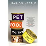 Pet Food Politics: The Chihuahua in the Coal Mine ~ Marion Nestle