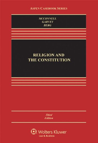 Religion and the Constitution, Third Edition (Aspen...