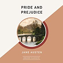 Pride and Prejudice (AmazonClassics Edition) Audiobook by Jane Austen Narrated by Sharon Williams
