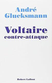Voltaire contre-attaque