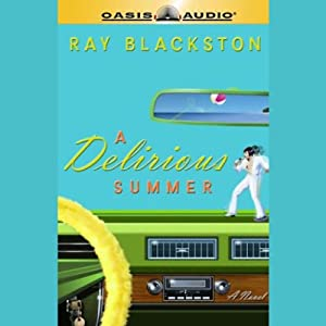 A Delirious Summer Audiobook