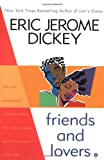 Friends and Lovers (0451201027) by Dickey, Eric Jerome
