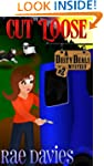 Cut Loose (Dusty Deals Mystery Series)