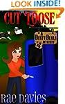 Cut Loose: Dusty Deals Mystery Series...