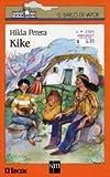 Kike (El Barco De Vapor) (Spanish Edition)