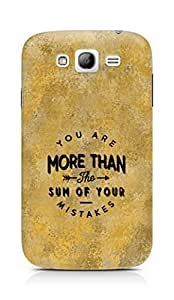 AMEZ you are more than the sum of your mistakes Back Cover For Samsung Galaxy Grand Neo