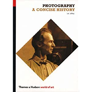 Photography: A Concise History (World of Art)