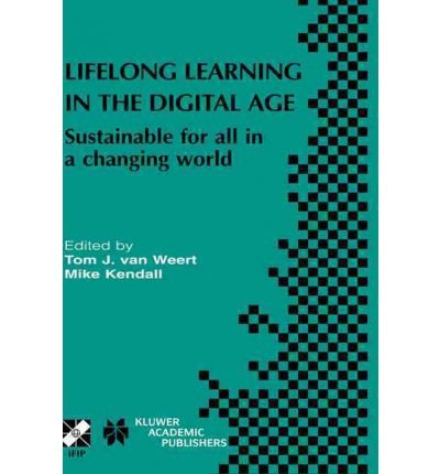lifelong-learning-in-the-digital-age-sustainable-for-all-in-a-changing-world-author-tom-j-weert-mar-