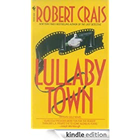 Lullaby Town: Elvis Cole Series, Book 3