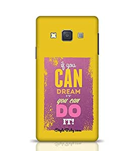 Samsung Cover Designs If You Can Dream it You Can Do it for Galaxy A3 Multicolor