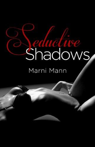 Seductive Shadows by Marni Mann