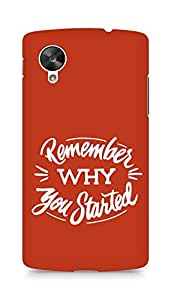 AMEZ remember why you started Back Cover For LG Nexus 5