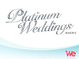 Platinum Weddings Season 5