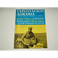 EXPLOTACION AGRARIA. Diciembre 1967-Abonado racional-Fertilizacion del maiz-Raices para el ganado...