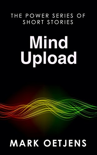 Mind Upload (The Power Series of Short Stories)