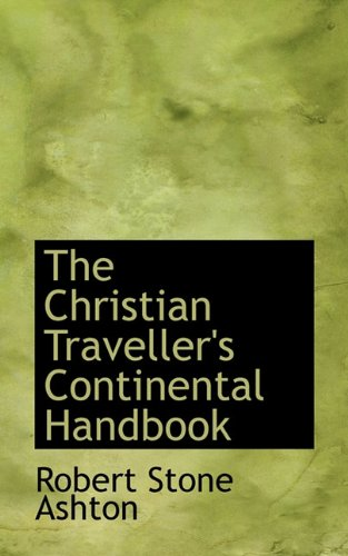 The Christian Traveller's Continental Handbook