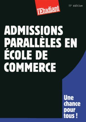 Admissions parallèles en école de commerce 11ED