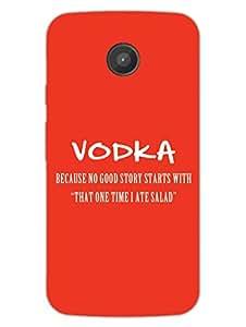 Moto E Back Cover - Vodka And Salad - Everyone Needs It - Designer Printed Hard Shell Case