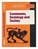 img - for Communes, Sociology and Society (Themes in the Social Sciences) book / textbook / text book