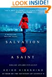 Salvation of a Saint: A Detective Galileo Novel (Detective Galileo Series)
