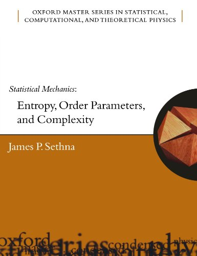 Statistical Mechanics: Entropy, Order Parameters and...