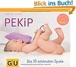 PEKiP: Die 50 sch�nsten Spiele (GU Ti...