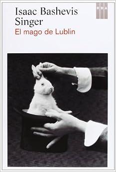 El Mago De Lublin descarga pdf epub mobi fb2