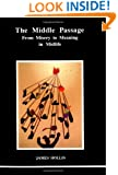 The Middle Passage (Studies in Jungian Psychology by Jungian Analysts)