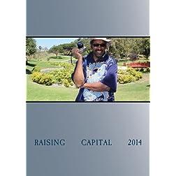Raising  Capital  2014