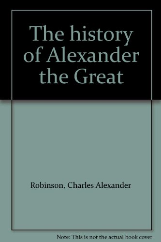 The history of Alexander the Great