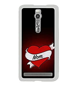 Love MOM 2D Hard Polycarbonate Designer Back Case Cover for Asus Zenfone 2 ZE551ML