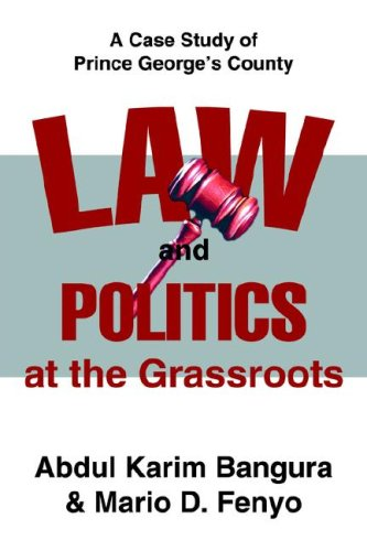 Law and Politics at the Grassroots: A Case Study of Prince George's County
