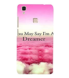 Printvisa Dreamer Quote With A Cloudy Pic Back Case Cover for vivo V3Max