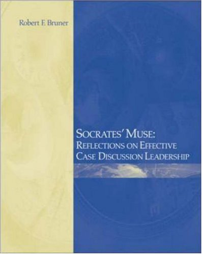 Socrates' Muse: Reflections on Effective Case Discussion Leadership