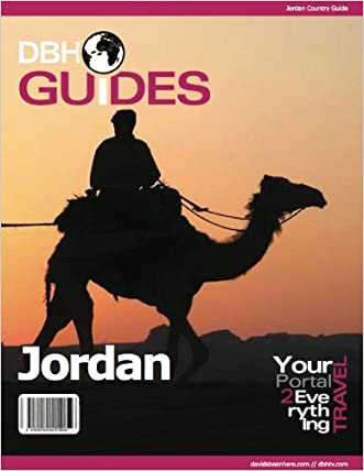 Jordan Country Travel Guide 2013: Sights, Attractions, Restaurants and More!