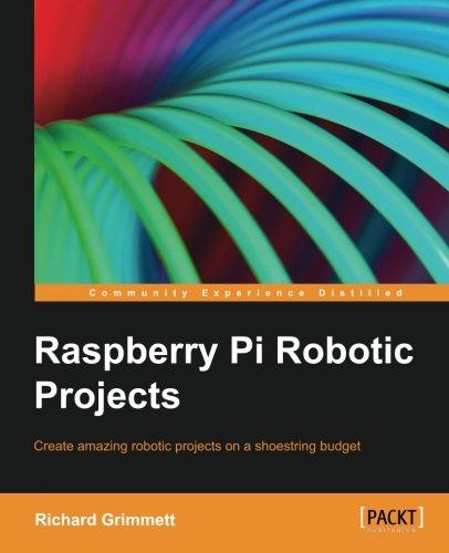 Raspberry Pi Robotics Projects