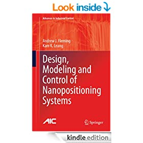 Design, Modeling and Control of Nanopositioning Systems (Advances in Industrial Control)