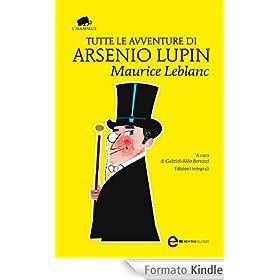 Tutte le avventure di Arsenio Lupin (eNewton Classici