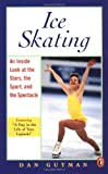 Ice Skating: From Axels to Zambonis (0140375015) by Gutman, Dan