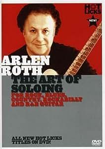 Art of Soloing : Arlen Roth
