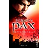 "Septemberblut (Ein Vampirj�ger-Roman, Band 28248)von ""Rebekka Pax"""