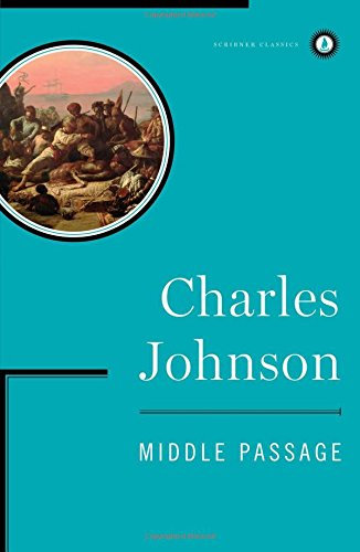 the middle passage by charles johnson essay Middle passage essay middle passage charles johnson essay your pc delinquency juvenile transfer that passage essay high school 1400 se 5th street.