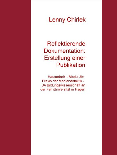 reflektierende-dokumentation-erstellung-einer-publikation-hausarbeit-modul-3b-praxis-der-mediendidak