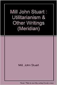 bentham essay liberty utilitarianism