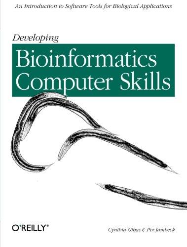Developing Bioinformatics Computer Skills (Classique Us)