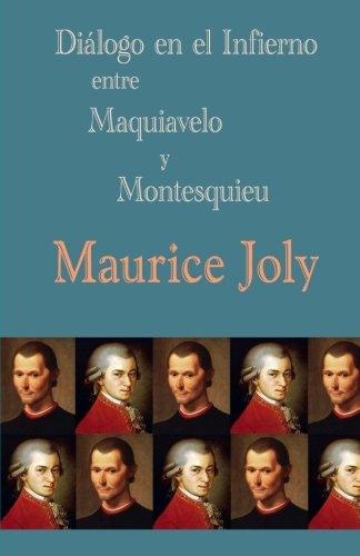 Diálogo En El Infierno Entre Maquiavelo Y Montesquieu