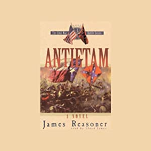 Antietam: The Civil War Battle Series Book 3 | [James Reasoner]